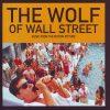 【映画レビュー】ウルフ・オブ・ウォールストリート / The Wolf of Wall Street