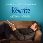 【映画レビュー】Re:LIFE~リライフ~ / The Rewrite